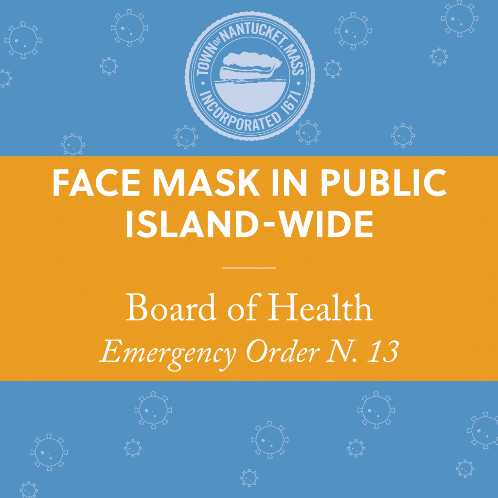 Face Mask In Public Island-Wide | Nantucket, MA