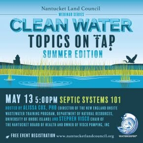 Nantucket Land Council Presents: Clean Water Topics on Tap