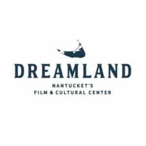 Dreamland | Nantucket, MA