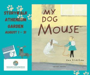 StoryWalk: My Dog Mouse